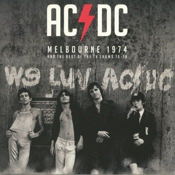AC/DC: MELBOURNE 1974 AND THE BEST OF THE TV SHOWS 76-78 (2LP VINYL)
