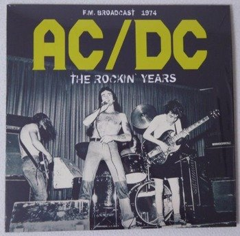 AC/DC: THE ROCKIN' YEARS F.M. BROADCAST 1974 (LP VINYL)