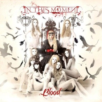 IN THIS MOMENT: BLOOD (CD)