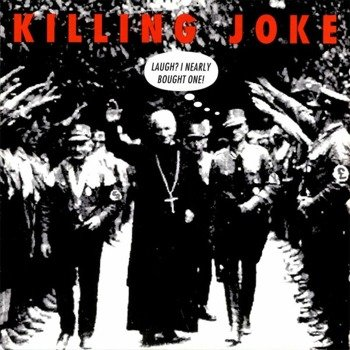 KILLING JOKE: LAUGH? I NEARLY BOUGHT ONE! (CD)