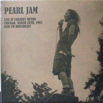 PEARL JAM: LIVE AT CABARET METRO CHICAGO, 1992 (LP VINYL)