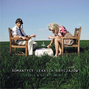 ROMANTYCY LEKKICH OBYCZAJÓW: LEJDIS& DŻENTELMENELS (CD)