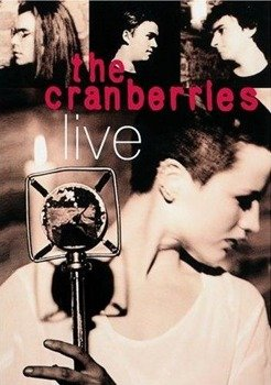 THE CRANBERRIES : LIVE (CD)