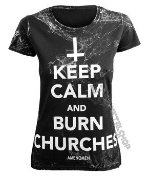 bluzka damska AMENOMEN - KEEP CALM AND BURN CHURCHES (OMEN069DA ALLPRINT WHITE)