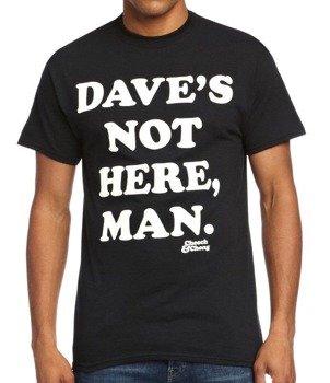 koszulka CHEECH AND CHONG - DAVE'S NOT HERE