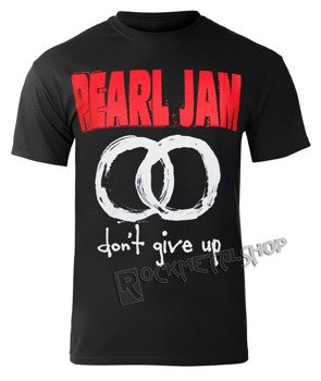 koszulka PEARL JAM - DON'T GIVE UP