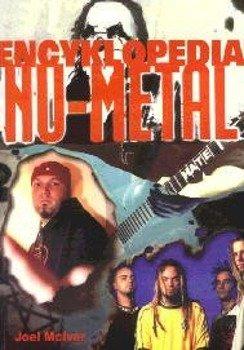 książka ENCYKLOPEDIA NU-METALU autor:Joel McIver