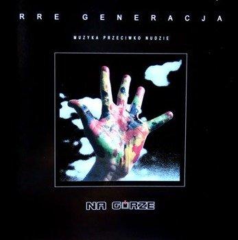 płyta CD: NA GÓRZE - RRE GENERACJA
