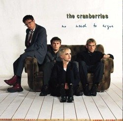 THE CRANBERRIES : EVERYBODY ELSE IS DOING IT SO WHY CAN'T WE + NO NEED TO ARGUE (2CD)