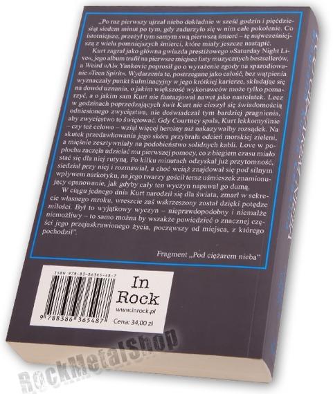 książka POD CIĘŻAREM NIEBA Biografia Kurta Cobaina