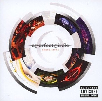 A PERFECT CIRCLE: THREE SIXTY (CD)
