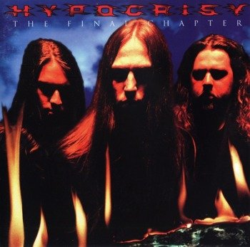 HYPOCRISY: THE FINAL CHAPTER (CD)