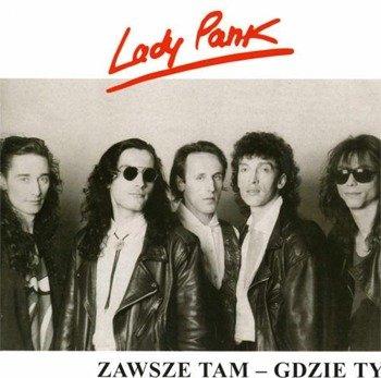 LADY PANK: ZAWSZE TAM - GDZIE TY (CD)