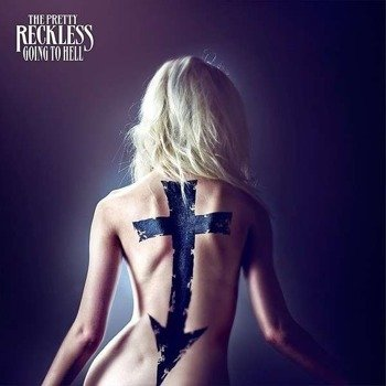 PRETTY RECKLESS: GOING TO HELL (CD)