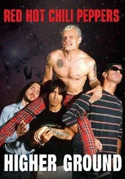 RED HOT CHILI PEPPERS: HIGHER GROUND (DVD)