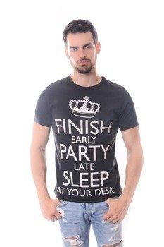 koszulka FINISH EARLY PARTY LATE SLEEP AT YOUR DESK