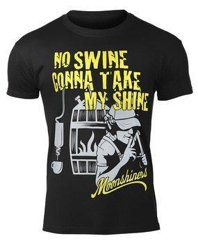 koszulka MOONSHINERS - NO SWINE GONNA TAKE MY SHINE