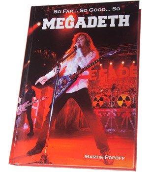 książka MEGADETH - SO FAR...SO GOOD, ..SO MEGADETH autor: Martin Popoff