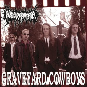 płyta CD: NEUROPATHIA - GRAVEYARD COWBOYS